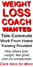 Weight Loss Coach Wanted. Telecommute, Work From Home